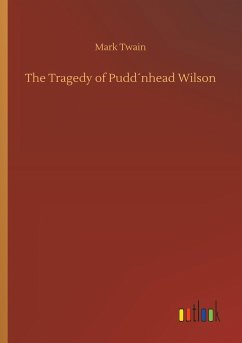 The Tragedy of Pudd´nhead Wilson