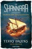 Die Elfenhexe / Die Shannara-Chroniken: Die Reise der Jerle Shannara Bd.1