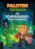Die Schmahamas-Verschwörung (eBook, ePUB)