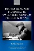 Diaries Real and Fictional in Twentieth-Century French Writing (eBook, ePUB)