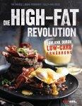 Die High-Fat-Revolution (Mängelexemplar)