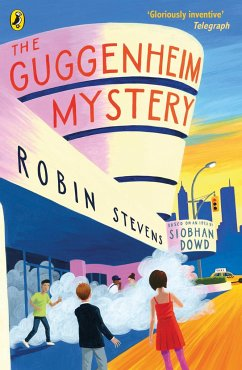 Guggenheim Mystery - Stevens, Robin; Dowd, Siobhan