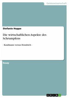 Die wirtschaftlichen Aspekte des Schrumpfens (eBook, ePUB)