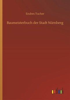 Baumeisterbuch der Stadt Nürnberg