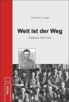 Weit ist der Weg - Vogel, Eberhard W.