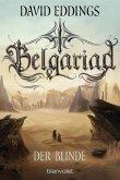 Der Blinde / Belgariad Bd.3