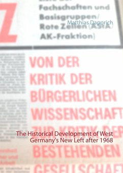 The Historical Development of West Germany's New Left after 1968