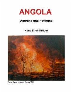Angola - Abgrund und Hoffnung (eBook, ePUB)