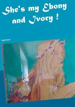 She´s my Ebony and Ivory! (eBook, ePUB)