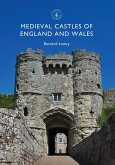 Medieval Castles of England and Wales (eBook, ePUB)