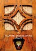 Wartime Broadcasting (eBook, ePUB)