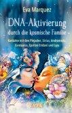 DNA-Aktivierung durch die kosmische Familie (eBook, ePUB)