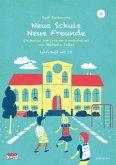 Neue Schule - Neue Freunde, Lehrerheft m. Audio-CD