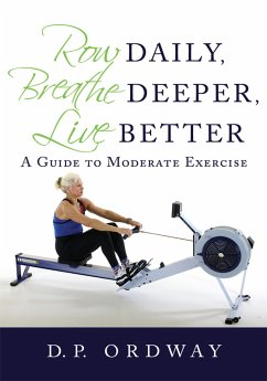 Row Daily, Breathe Deeper, Live Better (eBook, ePUB)