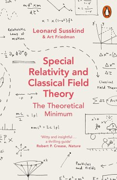 Special Relativity and Classical Field Theory - Susskind, Leonard; Friedman, Art