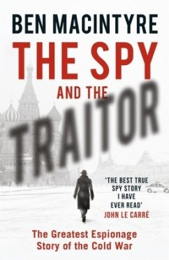 The Spy and the Traitor - MacIntyre, Ben