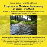 Progressive Muskelentspannung im Sitzen - mit Musik (MP3-Download)