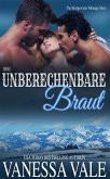 Ihre unberechenbare Braut (Bridgewater Ménage-Serie, #2) (eBook, ePUB)