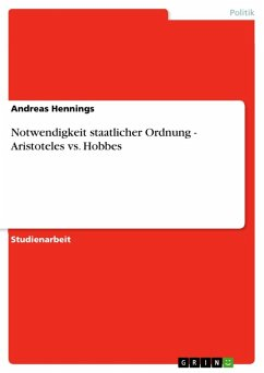 Notwendigkeit staatlicher Ordnung - Aristoteles vs. Hobbes (eBook, ePUB)
