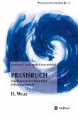 Praxisbuch Systematisch-Integrative Psychosynthese: II. Wille (eBook, ePUB)