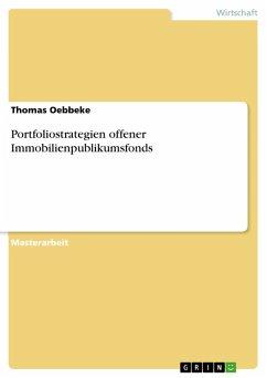 Portfoliostrategien offener Immobilienpublikumsfonds (eBook, ePUB)