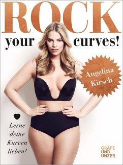 Rock your Curves! (eBook, ePUB) - Kirsch, Angelina