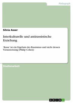 Interkulturelle und antirassistische Erziehung (eBook, ePUB)