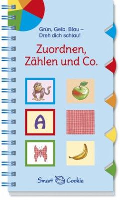 Grün, Gelb, Blau - Dreh dich schlau: Zuordnen, Zählen und Co. - Kamlah, Klara