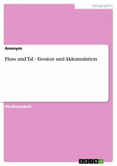 Fluss und Tal - Erosion und Akkumulation (eBook, ePUB)