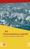 Die Schwarzenberg-Legende (eBook, ePUB)