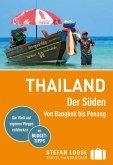 Stefan Loose Reiseführer Thailand Der Süden, Von Bangkok nach Penang (eBook, PDF)