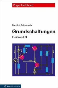 Grundschaltungen - Beuth, Klaus; Schmusch, Wolfgang