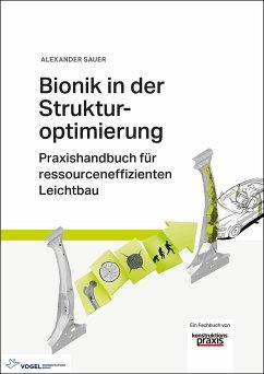 Bionik in der Strukturoptimierung - Sauer, Alexander