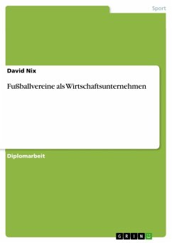 Fußballvereine als Wirtschaftsunternehmen (eBook, ePUB)