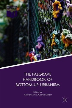 The Palgrave Handbook of Bottom-Up Urbanism