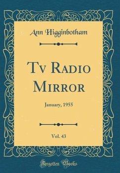 Tv Radio Mirror, Vol. 43