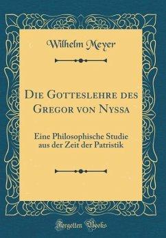 Die Gotteslehre des Gregor von Nyssa