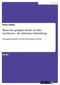 Wenn die geistigen Kräfte im Alter nachlassen - die Alzheimer Erkrankung (eBook, ePUB)