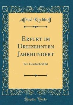 Erfurt im Dreizehnten Jahrhundert