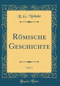 Römische Geschichte, Vol. 3 (Classic Reprint)