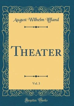 Theater, Vol. 3 (Classic Reprint)