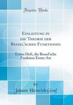 Einleitung in die Theorie der Bessel'schen Funktionen