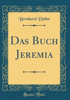 Das Buch Jeremia (Classic Reprint)