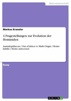 4 Fragestellungen zur Evolution der Hominiden (eBook, ePUB)