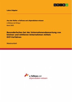 Besonderheiten bei der Unternehmensbewertung von kleinen und mittleren Unternehmen mittels DCF-Verfahren (eBook, PDF)