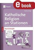 Katholische Religion an Stationen Das Kirchenjahr (eBook, PDF)
