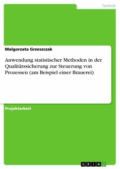 Anwendung statistischer Methoden in der Qualitätssicherung zur Steuerung von Prozessen (am Beispiel einer Brauerei) (eBook, ePUB)