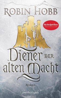 Diener der alten Macht / Das Erbe der Weitseher Bd.1 (eBook, ePUB) - Hobb, Robin