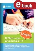 Größen in der Grundschule: Längen 1-4 (eBook, PDF)