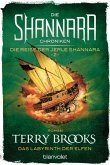Das Labyrinth der Elfen / Die Shannara-Chroniken: Die Reise der Jerle Shannara Bd.2 (eBook, ePUB)
